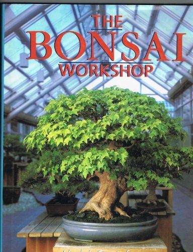 9780806905563: The Bonsai Workshop