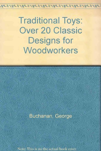 9780806906027: Traditional Toys: Over 20 Classic Designs for Woodworkers