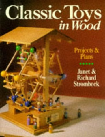 9780806906225: Classic Toys in Wood: Projects & Plans