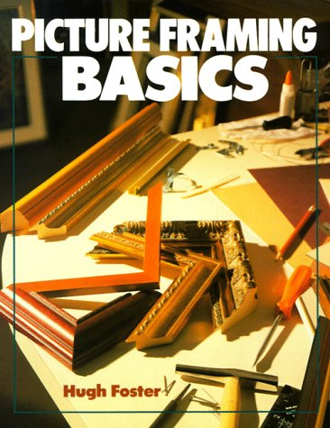 9780806906461: Picture Framing Basics (Basics Series)
