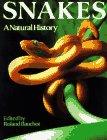 9780806906539: Snakes: A Natural History