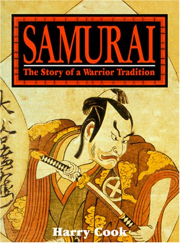 9780806906706: Samurai: The Story of a Warrior Tradition