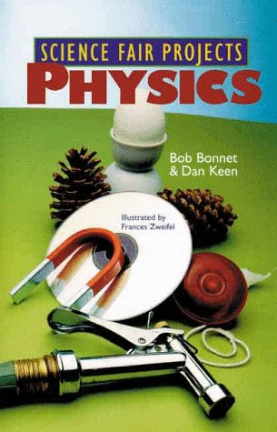 9780806907079: Science Fair Projects: Physics (Science Fair Projects (Paperback Sterling))