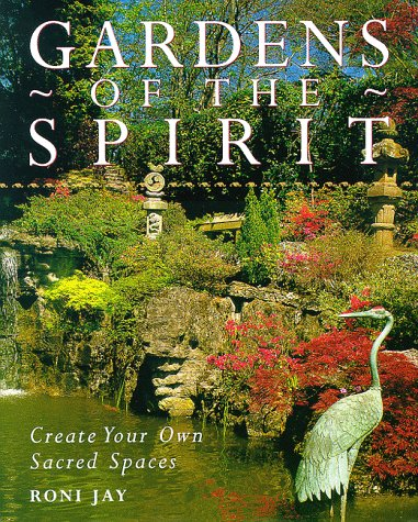9780806907253: Gardens of the Spirit: Create Your Own Sacred Space