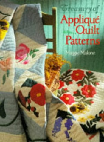 TREASURY OF APPLIQUE QUILT PATTERNS.
