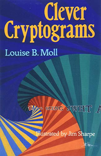 Clever Cryptograms: Louise B. Moll
