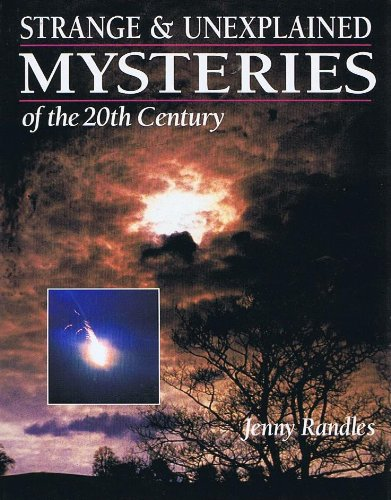 Strange & Unexplained Mysteries of the 20th: Jenny Randles