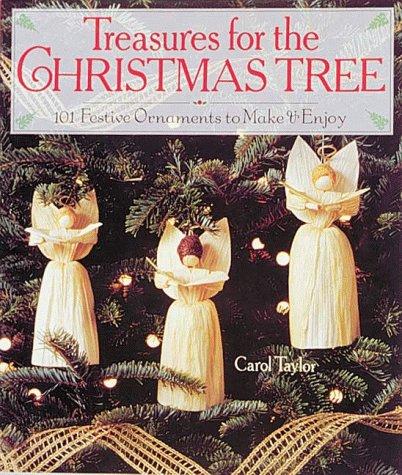 9780806908069: Treasures for the Christmas Tree: 101 Festive Ornaments to Make & Enjoy