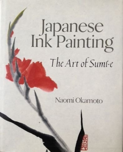 9780806908328: Japanese Ink Painting: The Art of Sumi-E