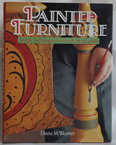 9780806908397: Painted Furniture: Simple Techniques for Fresh New Looks