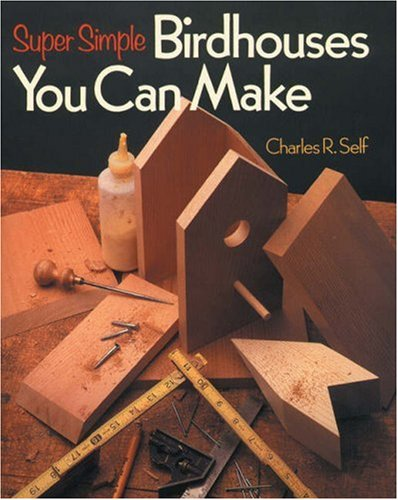 9780806908588: Super Simple Birdhouses You Can Make