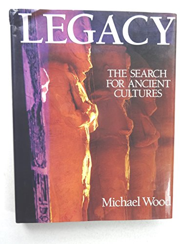 9780806908625: Legacy: The Search for Ancient Cultures
