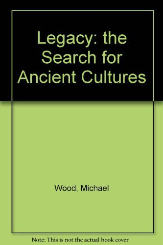 9780806908632: Legacy: The Search for Ancient Cultures