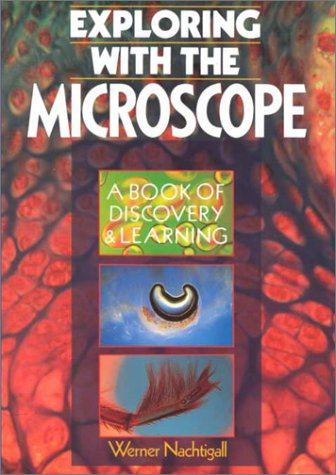 9780806908663: Exploring With the Microscope: A Book of Discovery & Learning