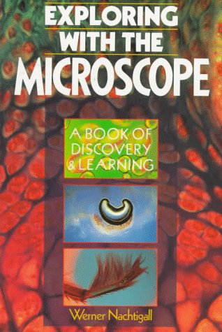 9780806908670: Exploring with the Microscope (A Book of Discovery & Learning)