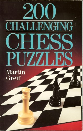 9780806908946: 200 Challenging Chess Puzzles