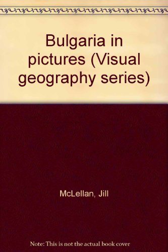 9780806911311: Bulgaria in pictures (Visual geography series)