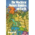 The Wackiest Nature Riddles on Earth: Artell, Mike