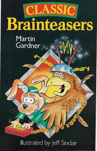 Classic Brainteasers: Gardner, Martin