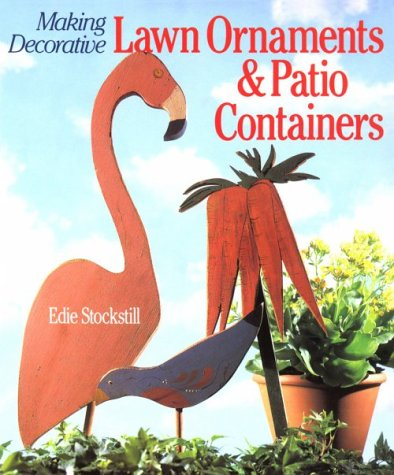 Making Decorative Lawn Ornaments & Patio Containers: Edie Stockstill