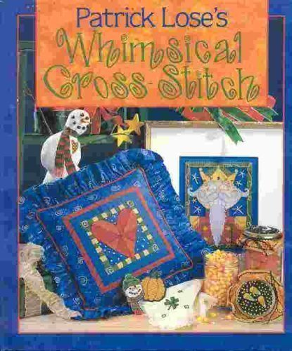 9780806912929: Patrick Lose's Whimsical Cross-Stitch