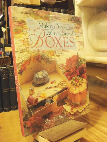 9780806912967: Making Decorative Fabric Covered Boxes