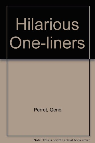 HILARIOUS ONE-LINERS: PERRET, GENE with