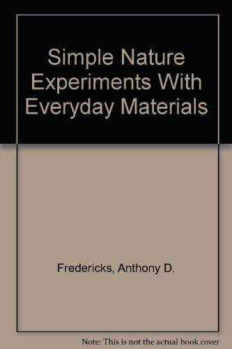 9780806913544: Simple Nature Experiments With Everyday Materials