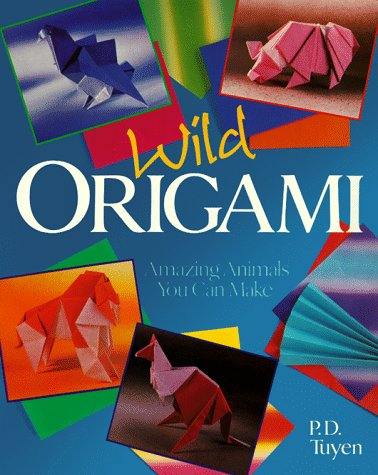 9780806913803: Wild Origami: Amazing Animals You Can Make