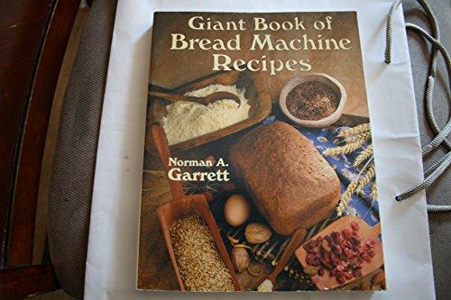 9780806917436: Giant Book of Bread Machine Recipes
