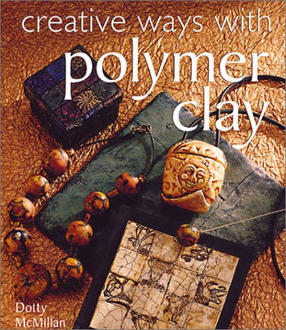 9780806917450: Creative Ways with Polymer Clay