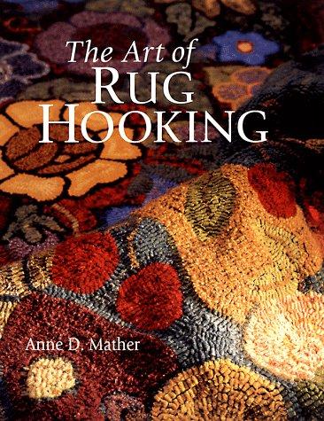 9780806917634: The Art of Rug Hooking