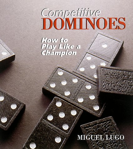 9780806917931: Competitive Dominoes: How To Play Like A Champion