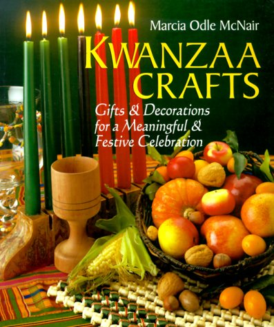 9780806918037: Kwanzaa Crafts: Gifts & Decorations For A Meaningful & Festive Celebration