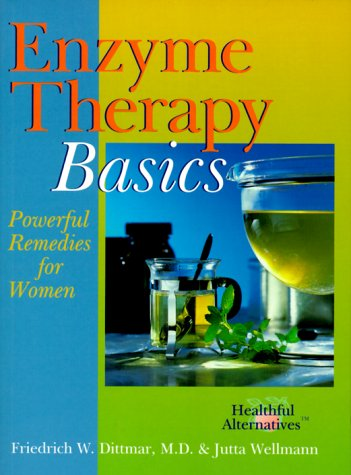 Enzyme Therapy Basics : Powerful Remedies for Women