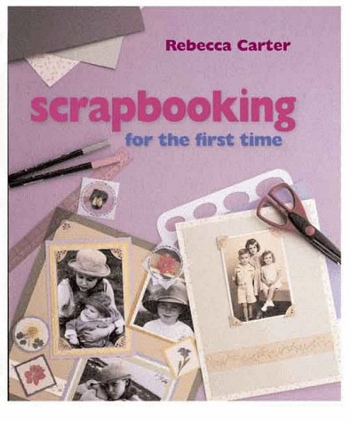 9780806920474: Scrapbooking for the First Time