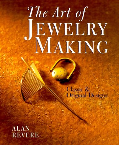 9780806920702: The Art of Jewelry Making: Classic and Original Designs