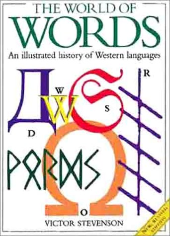 9780806922737: The World of Words: An Illustrated History of Western Languages
