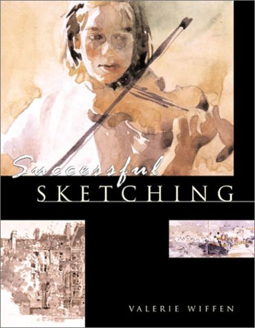 Successful Sketching: Planning & Drawing