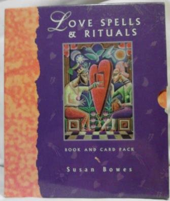 Love Spells & Rituals: Book and Card Pack: Bowes, Sue
