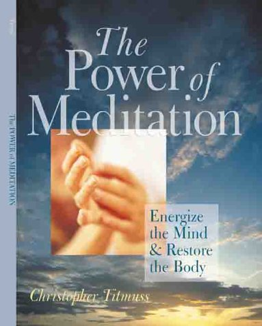 9780806926933: The Power of Meditation: Energize the Mind & Restore the Body