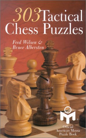 9780806927336: 303 TACTICAL CHESS PUZZLES (American Mensa Puzzle Books)
