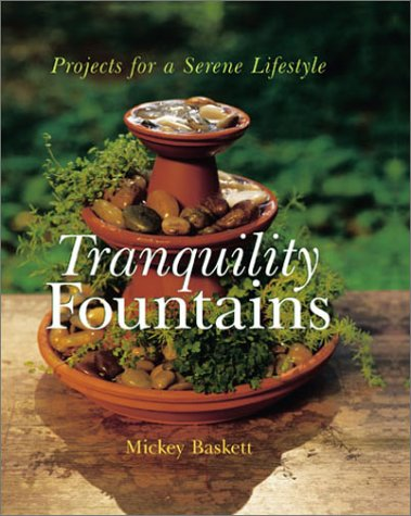 9780806927596: Tranquility Fountains: Projects for a Serene Lifestyle