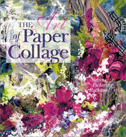9780806928258: The Art of Paper Collage