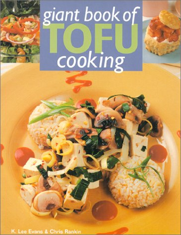 9780806929576: Giant Book Of Tofu Cooking: 350 Delicious & Healthful Recipes