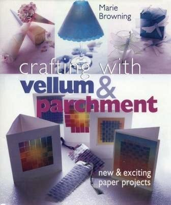 9780806929712: Crafting with Vellum & Parchment: New & Exciting Paper Projects