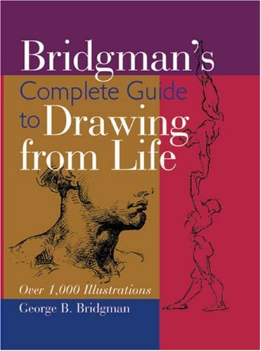 9780806930152: Bridgman's Complete Guide to Drawing From Life: Over 1,000 Illustrations