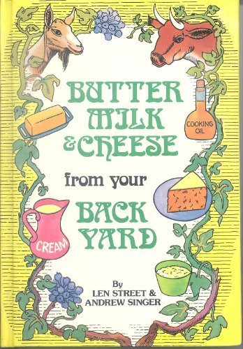 9780806930756: Butter, Milk and Cheese from Your Back Yard