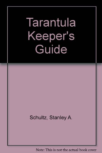 9780806931227: Tarantula Keeper's Guide