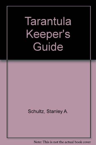 9780806931227: Tarantula Keeper's Guide